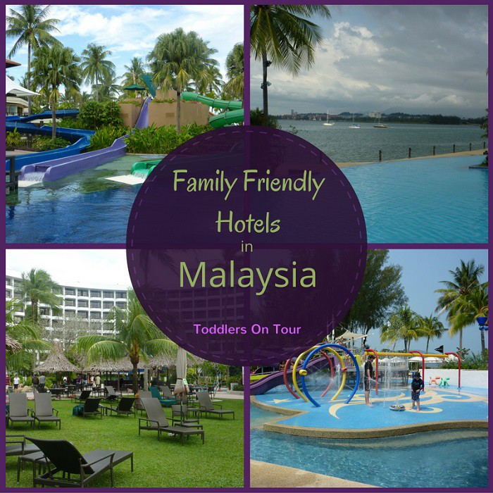 Top Family Friendly Hotels In Malaysia Toddlers On Tour