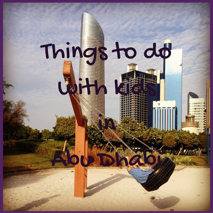 Activities For Young Kids In Abu Dhabi Toddlers On Tour