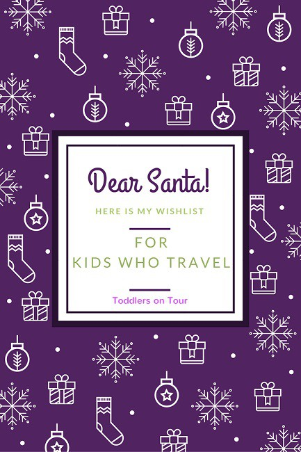 travel gifts for kids pin - Christmas Presents For Toddlers